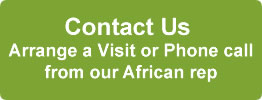Arrange a call of visit from our African representative